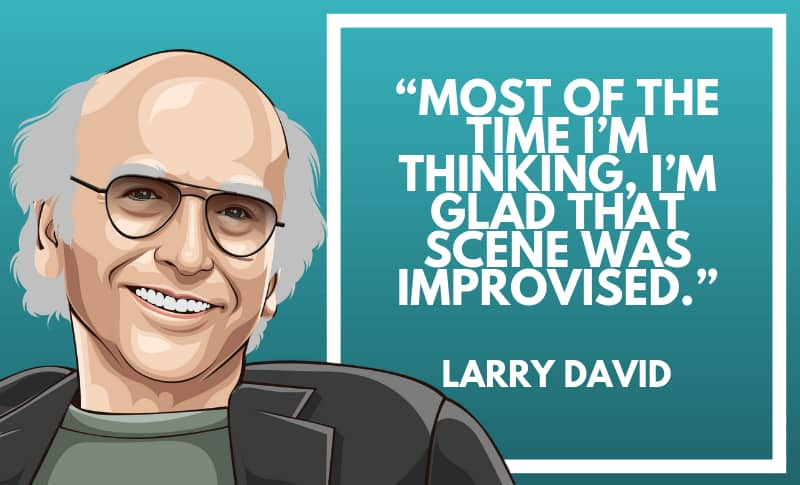 Larry David Picture Quotes 3