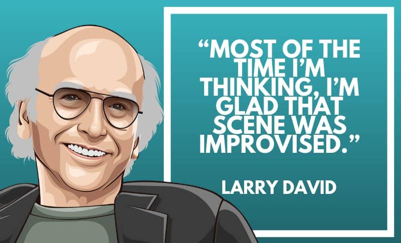 Larry David Picture Quotes 3