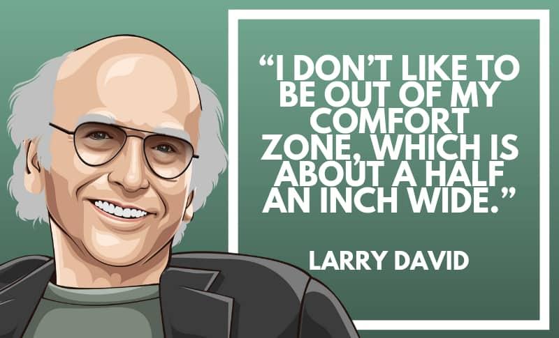 Larry David Picture Quotes 4
