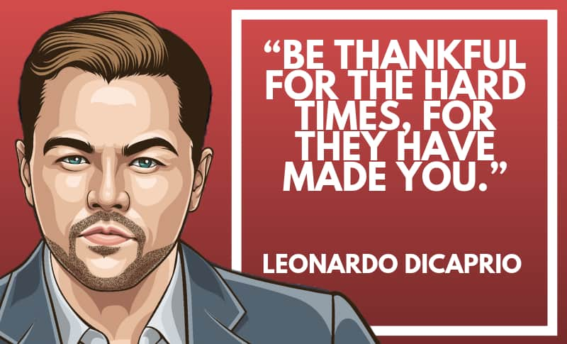 Leonardo DiCaprio Picture Quotes 1