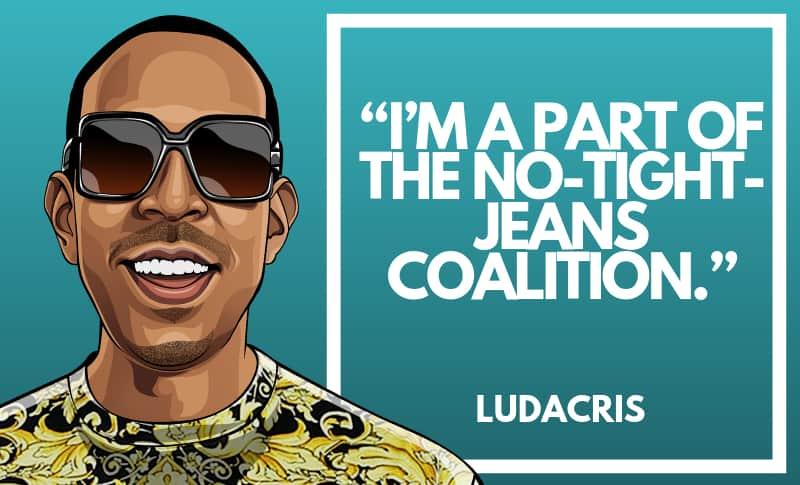 Ludacris Picture Quotes 3