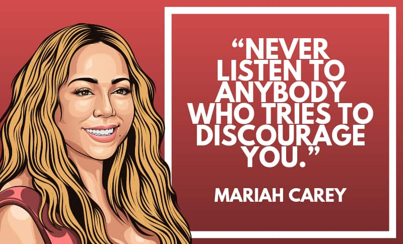 29 Mariah Carey Quotes On Following Your Dreams | Wealthy ...