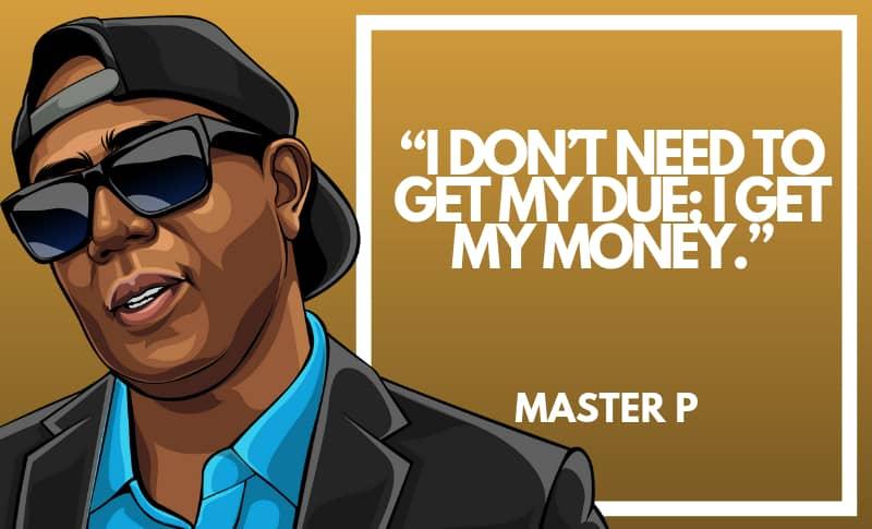 Master P Picture Quotes 2