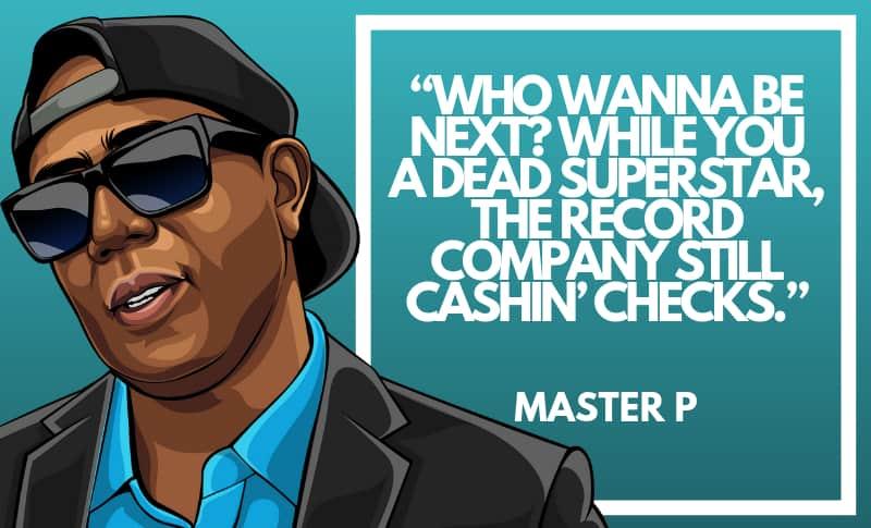 Master P Picture Quotes 3