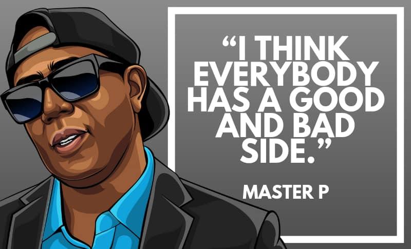 Master P Picture Quotes 5