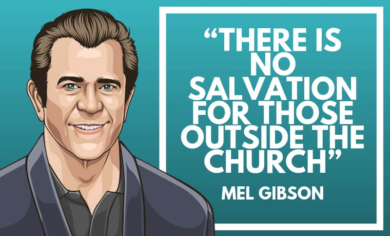 Mel Gibson Picture Quotes 3