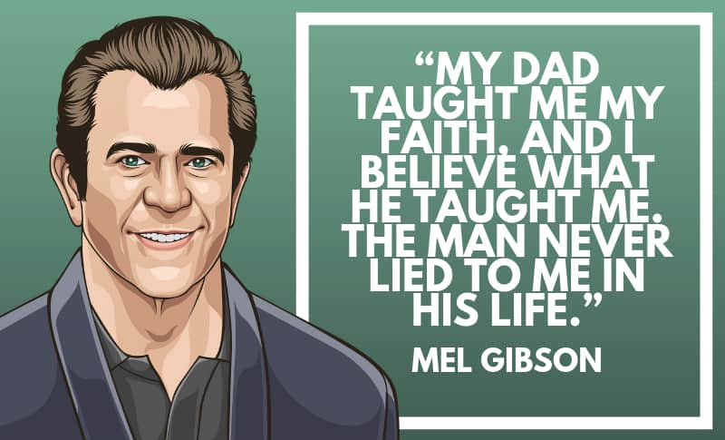 Mel Gibson Picture Quotes 4