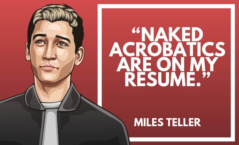 Miles Teller Picture Quotes 1