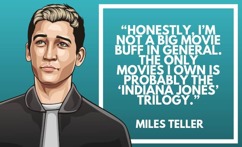 Miles Teller Picture Quotes 3