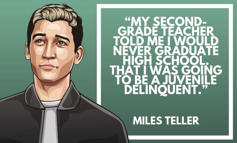 Miles Teller Picture Quotes 4