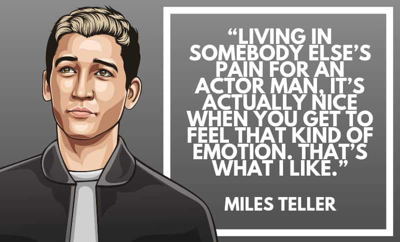 Miles Teller Picture Quotes 5