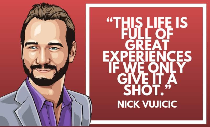 Nick Vijicic Picture Quotes 1