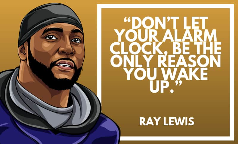 Ray Lewis Picture Quotes 2