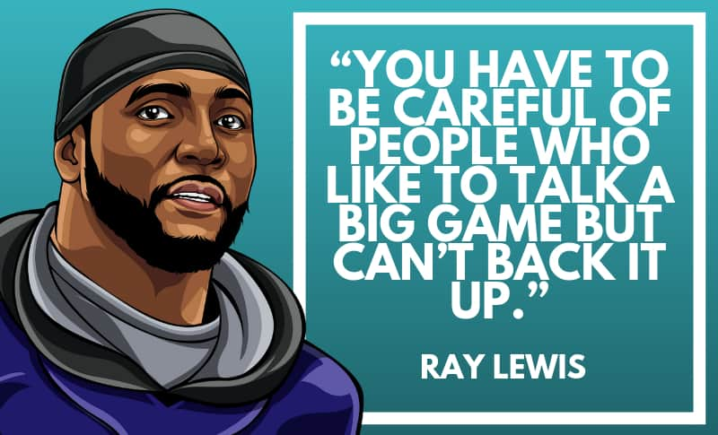 Ray Lewis Picture Quotes 3