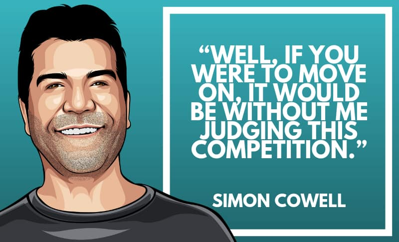 Simon Cowell Picture Quotes 3