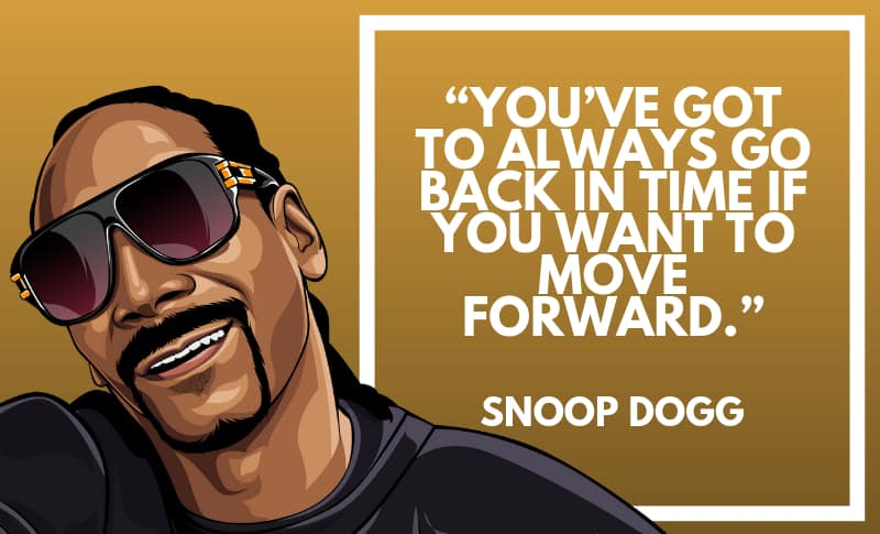 Snoop Dogg Picture Quotes 2