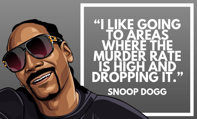 Snoop Dogg Picture Quotes 5