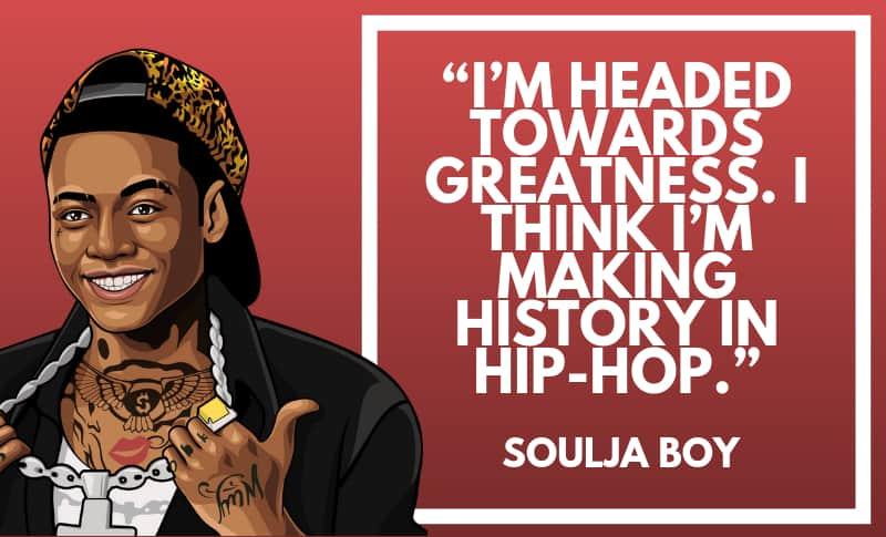 Soulja Boy Picture Quotes 1