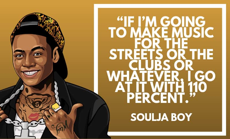 Soulja Boy Picture Quotes 2
