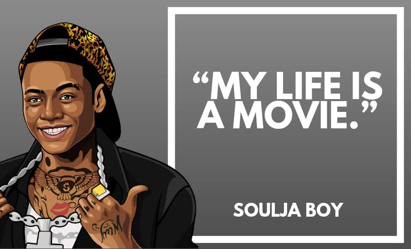 Soulja Boy Picture Quotes 5