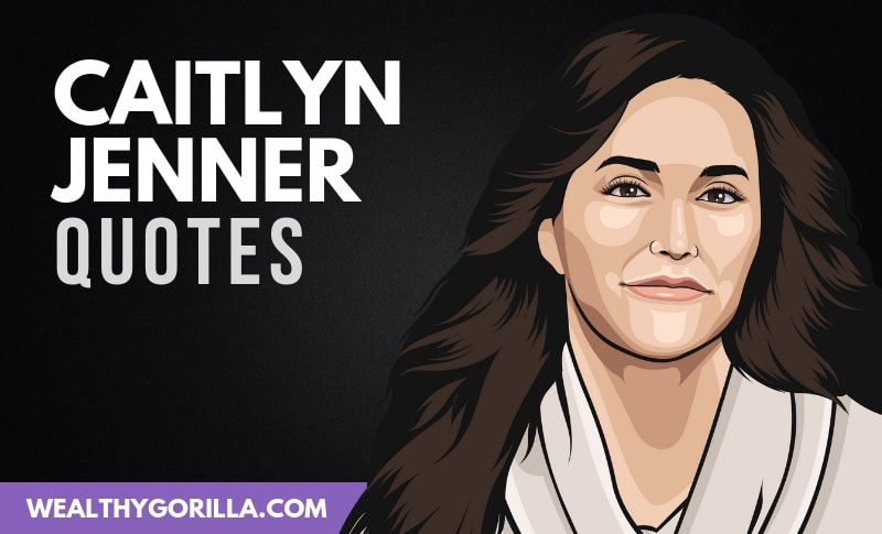 The Best Caitlyn Jenner Quotes