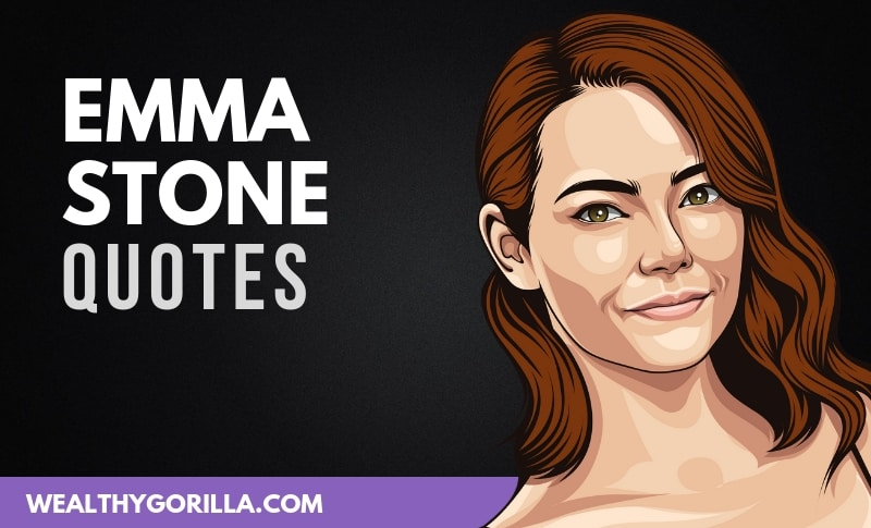 28 Powerful Emma Stone Quotes About Youth, Work & Career