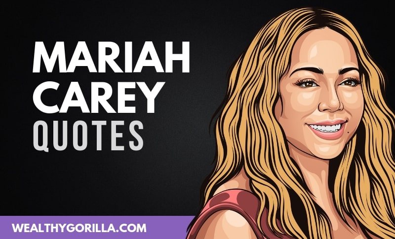 The Best Mariah Carey Quotes