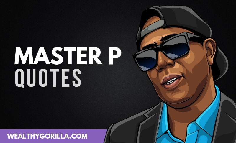 The Best Master P Quotes