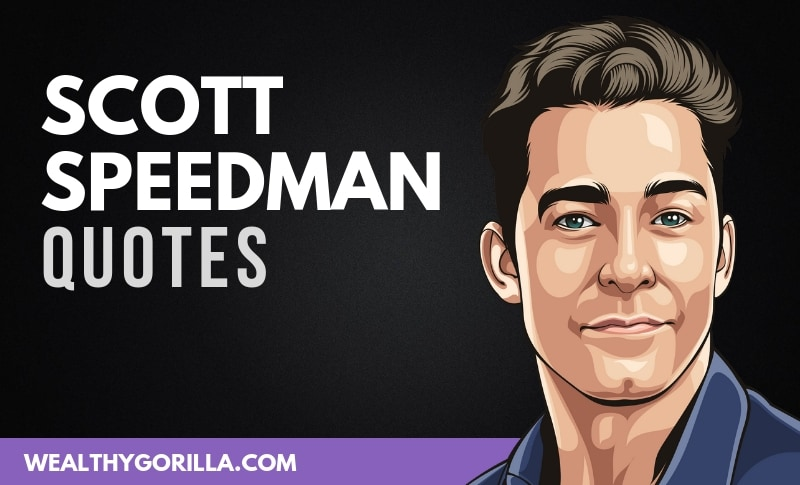 The Best Scott Speedman Quotes