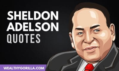 The Best Sheldon Adelson Quotes