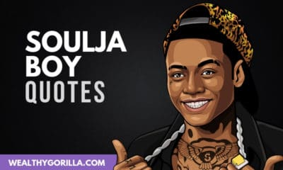 The Best Soulja Boy Quotes