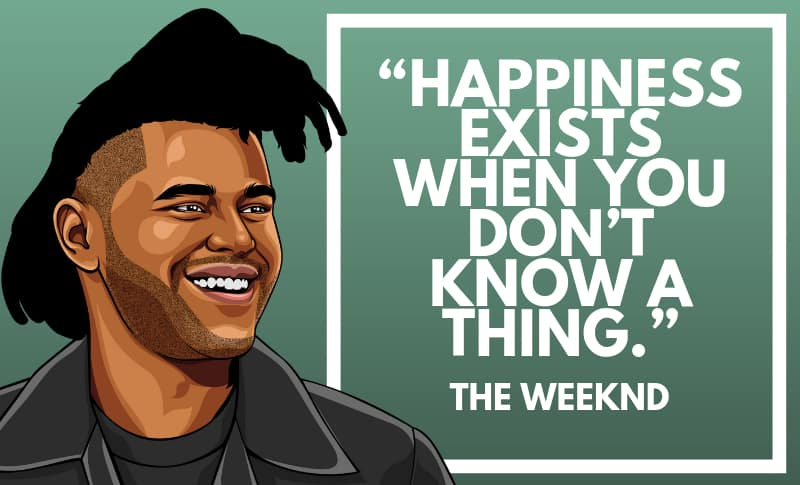 The Weeknd Picture Quotes 4