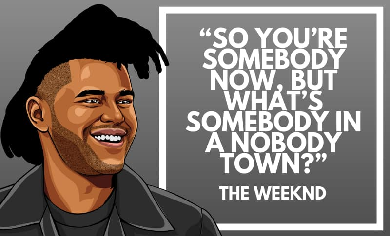 The Weeknd Picture Quotes 5