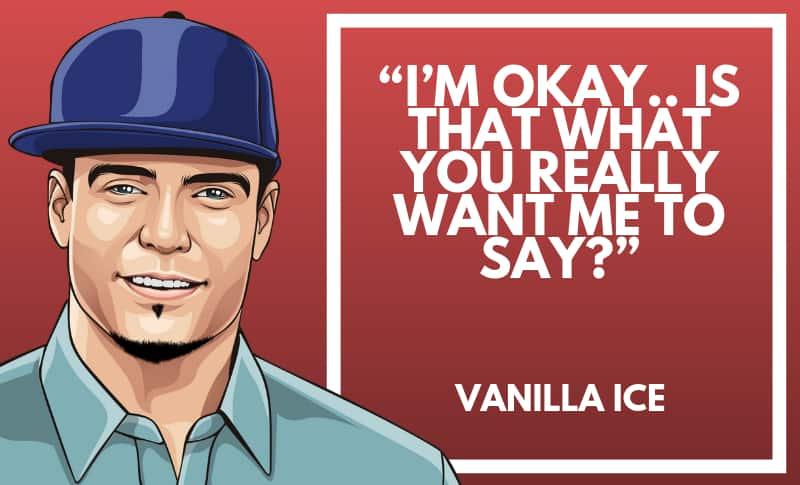 Vanilla Ice Picture Quotes 1
