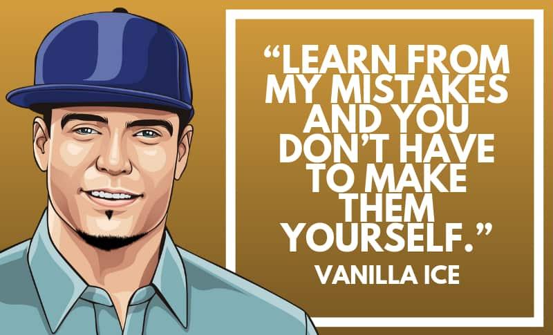 Vanilla Ice Picture Quotes 2