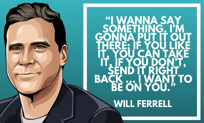 Will Ferrell Picture Quotes 3