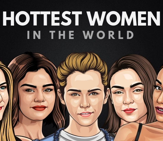The Hottest Women in the World