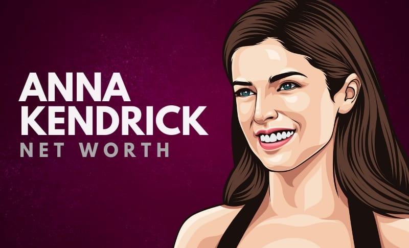Anna Kendrick's Net Worth