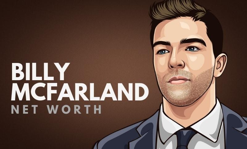 Billy McFarland's Net Worth