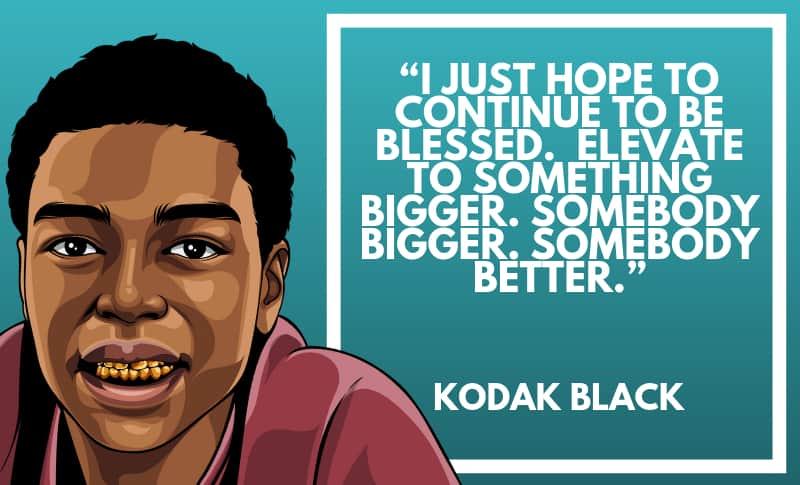 Kodak Black Picture Quotes 3