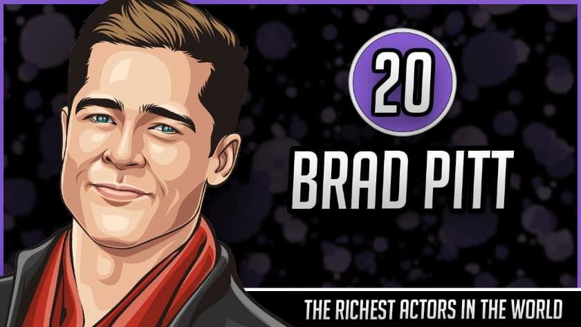 Richest Actors in the World - Brad Pitt