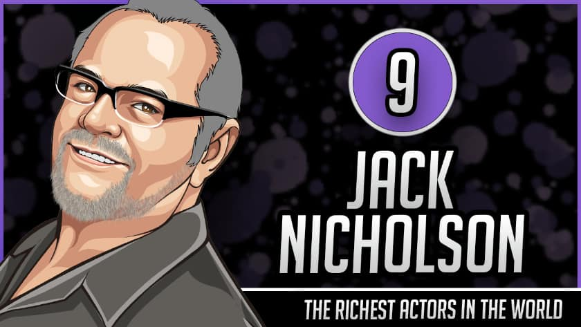 Richest Actors in the World - Jack Nicholson