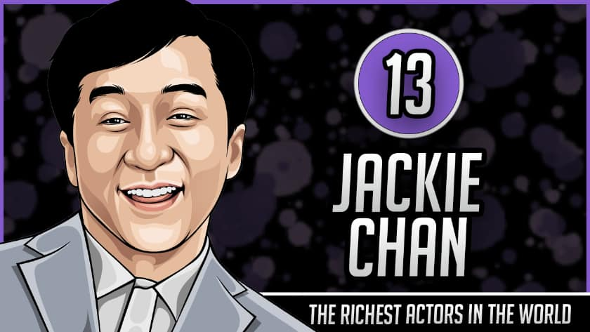 Richest Actors in the World - Jackie Chan