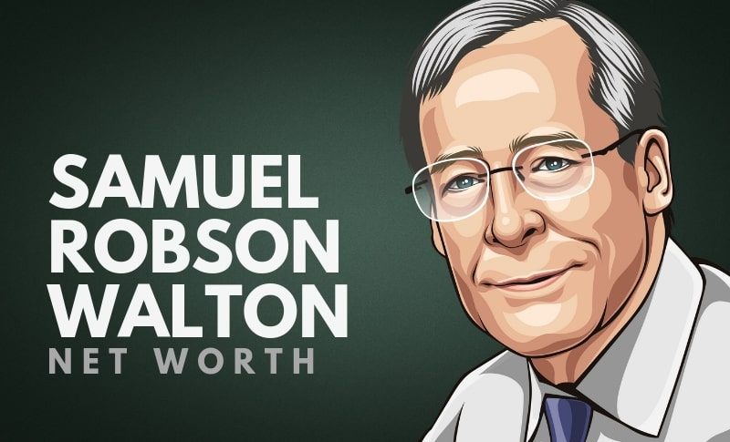 Samuel Robson Walton's Net Worth
