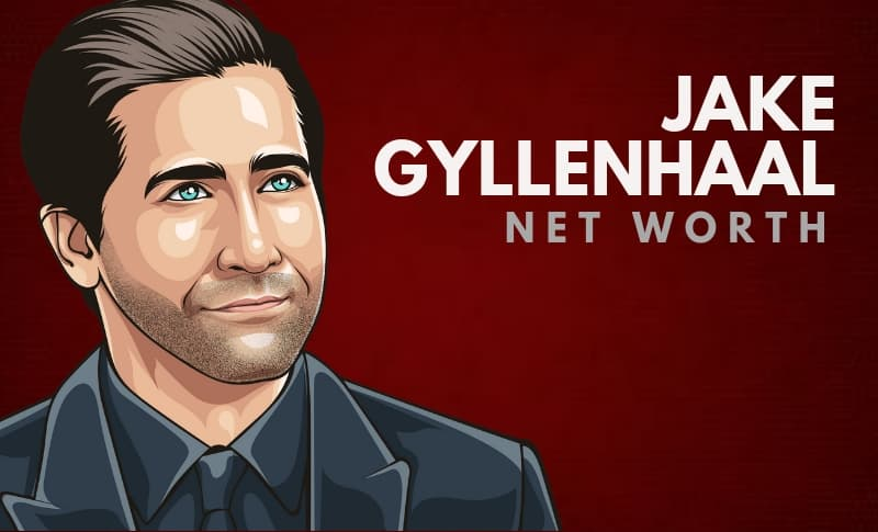 Jake Gyllenhaal's Net Worth