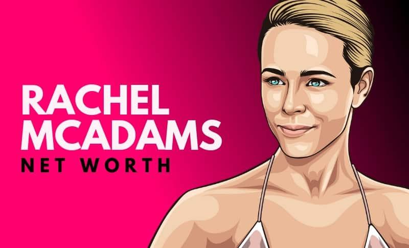 Rachel McAdams Net Worth