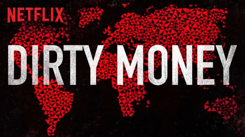 Best Netflix Documentaries - Dirty Money