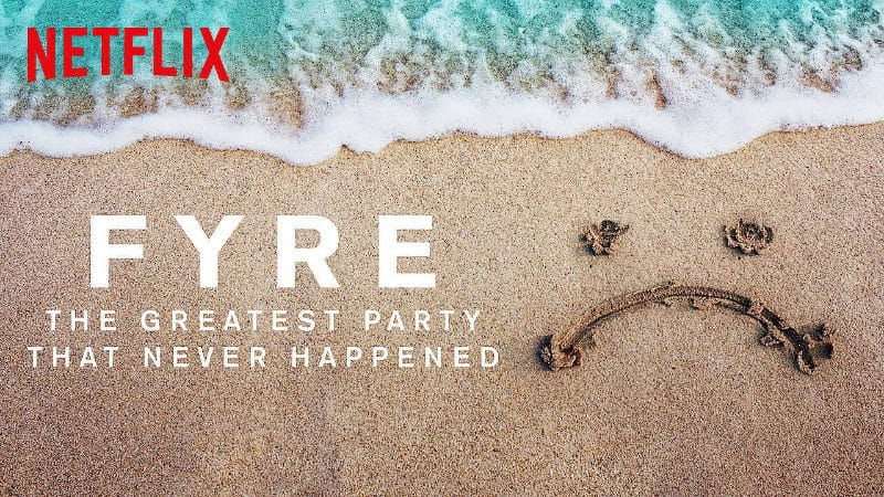 Best Netflix Documentaries - Fyre