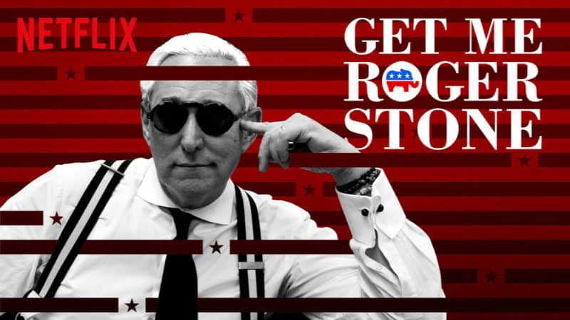 Best Netflix Documentaries - Get Me Roger Stone