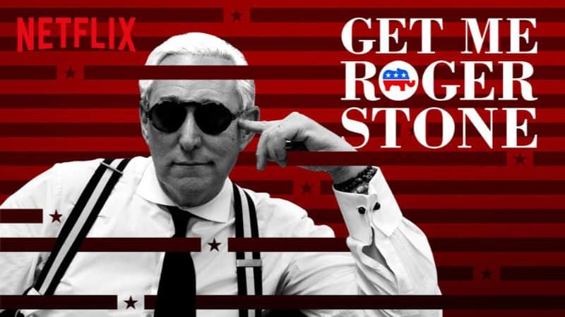 Best Netflix Documentaries - Get Me Roger Stone